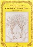 Valle Nascosta e il Magico Manoscritto  - Libro
