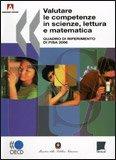 Valutare le Competenze in Scienze, Lettura e Matematica