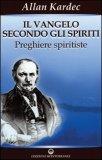 Il Vangelo secondo gli Spiriti - Vol. 2