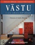 Vastu - L'arte indiana dell'abitare