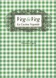 Veg & Veg - La Cucina Vegetale