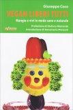 Vegan Liberi Tutti - Libro