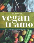 Vegan Ti Amo - Libro
