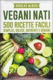 Vegani Nati - Libro
