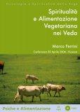 Spiritualità e Alimentazione Vegetariana nei Veda - CD MP3