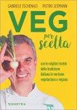 Veg per Scelta - Libro