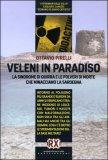 VELENI IN PARADISO — La sindrome di Quirra e le polveri di morte che minacciano la Sardegna di Ottavio Pirelli