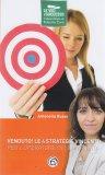 Venduto! Le 4 Strategie Vincenti per Operatori di Vendita - Libro