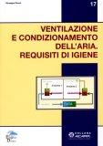 Ventilazione e Condizionamento dell'Aria - Requisiti di Igiene  - Libro