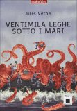 VENTIMILA LEGHE SOTTO I MARI Con Audiolibro incluso di Jules Verne