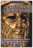 La Vera Storia di Sargon di Accadia
