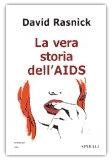 La Vera Storia dell'AIDS