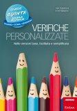 Verifiche Personalizzate - Classe Quinta - Italiano, Storia, Geografia - Libro