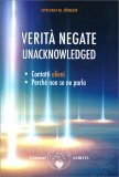 Verità Negate - Unacknowledged — Libro