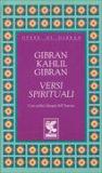 VERSI SPIRITUALI di Kahlil Gibran