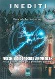 Verso l'Indipendenza Energetica? - Libro