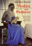 Vestire nel Medioevo  - Libro