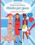 Vesto le Bamboline - Stilista per Gioco - Collezione Londra - Libro