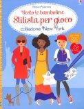 Vesto le Bamboline - Stilista per Gioco - Collezione New York - Libro