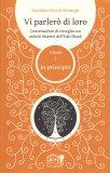 Vi Parlerò di Loro - Vol. 1 - in Principio - Libro