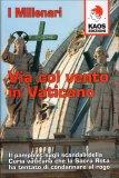 Via col Vento in Vaticano - Libro