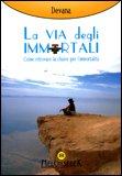 La Via degli Immortali — Libro