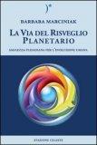 La Via del Risveglio Planetario — Libro