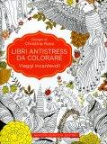 Viaggi Incantevoli - Libri Antistress da Colorare — Libro