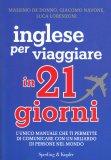 Inglese per Viaggiare in 21 Giorni - Libro