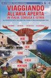 Viaggiando all'Aria Aperta in Italia, Corsica e Istria  - Libro