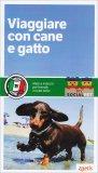 Viaggiare con Cane e Gatto - Libro
