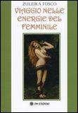 Viaggio Nelle Energie Del Femminile