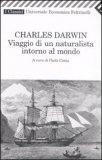 Charles Darwin - Viaggio di un Naturalista Intorno al Mondo