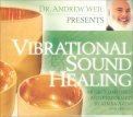 Vibrational Sound Healing  - CD