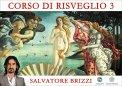 VIDEO CORSO - CORSO DI RISVEGLIO 3 — DIGITALE di Salvatore Brizzi