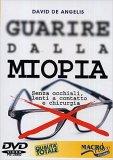 Video Corso - Guarire dalla Miopia