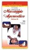Videocorso di Massaggio Ayurvedico - volume 3 - VHS