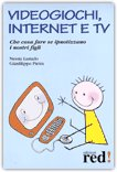 Videogiochi, Internet e Tv — Libro