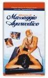Videocorso di massaggio ayurvedico - volume I - VHS