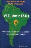 Vie Invisibili — Libro