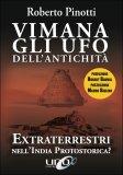 VIMANA, GLI UFO DELL'ANTICHITà Extraterrestri nell'India Protostorica? di Roberto Pinotti