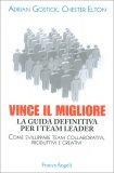 Vince il Migliore - La Guida Definitiva per i Team Leader - Libro