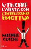 Vincere l'Ansia con l'Intelligenza Emotiva  - Libro