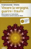Vincere la Vergogna, Guarire i Traumi + CD Audio con Meditazione Guidate — Libro