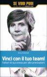 Vinci con il Tuo Team! - Libro