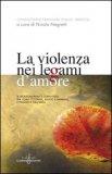 La Violenza nei Legami d'Amore