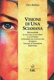 Visioni di una Sciamana - Libro