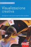 Visualizzazione Creativa - Libro