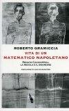 Vita di un Matematico Napoletano  - Libro