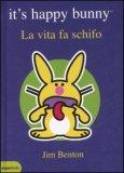 La Vita fa Schifo. It's Happy Bunny